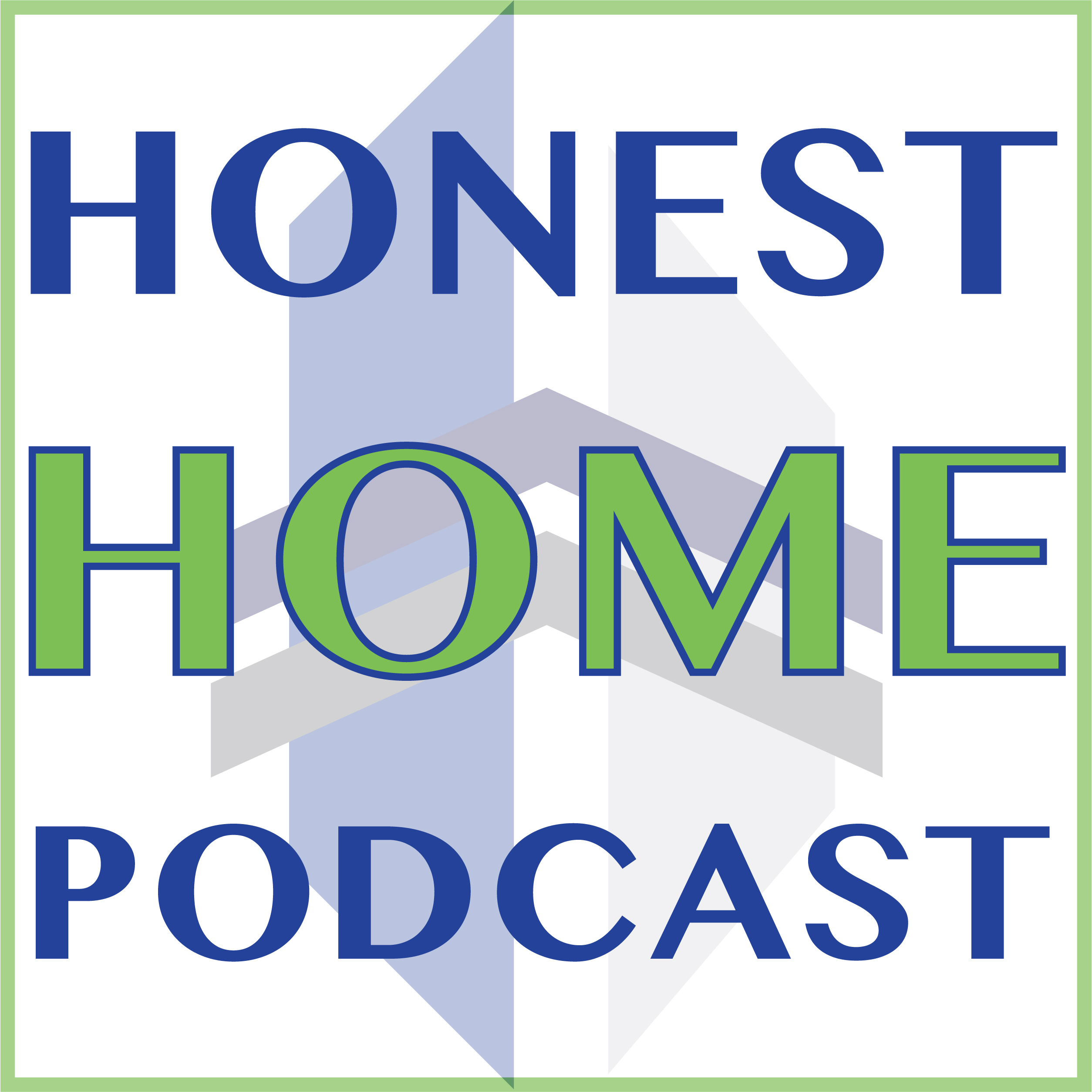 Honest Home Podcast – The Launch